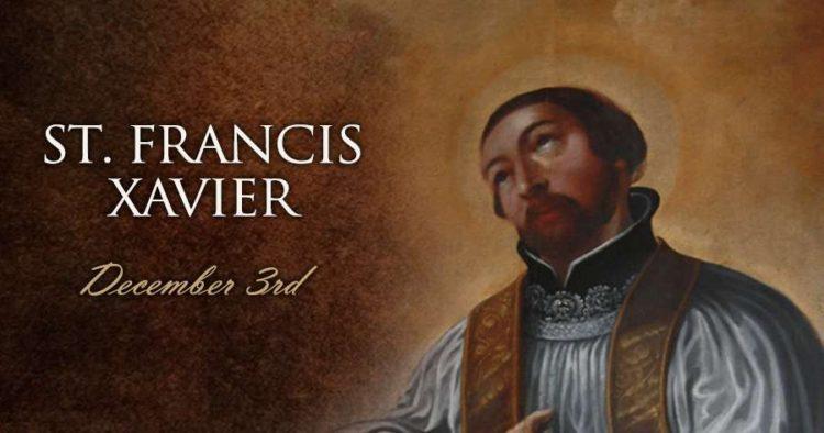 Dec. 3 - St. Francis Xavier